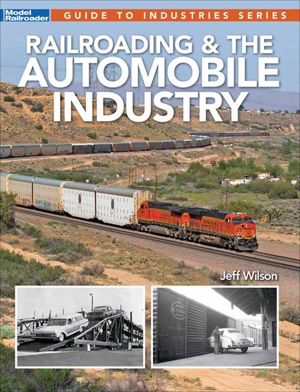 Kalmbach Book Railroading and the Automobile Industry